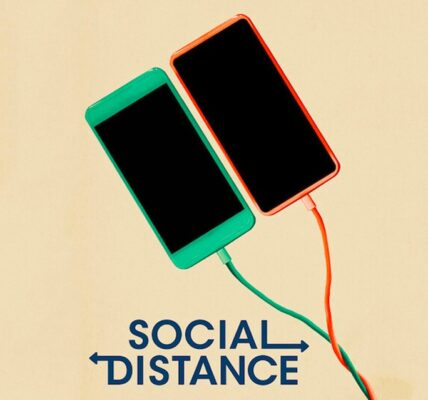 Social Distance 2020 tv show trailer