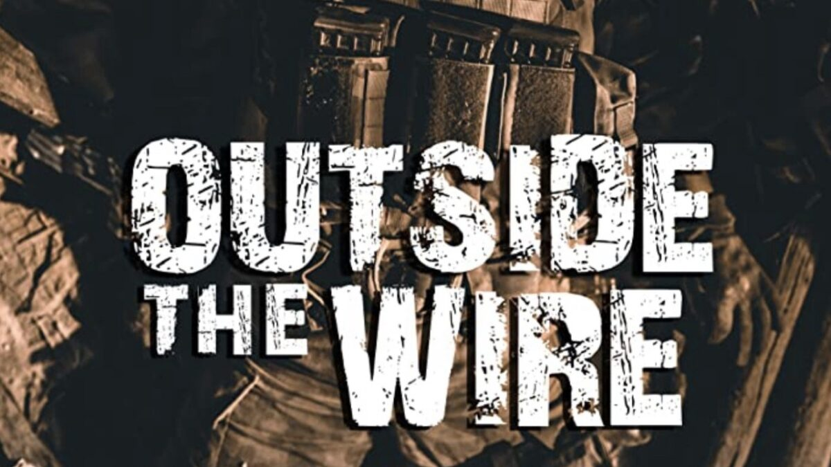 Outside the Wire