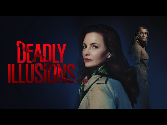 Deadly Illusions trailer