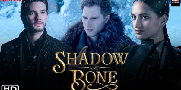 Shadow and Bone 2021