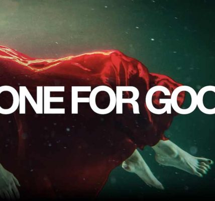 Gone for Good 2021 review